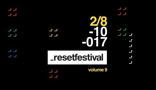 reset festival 2017