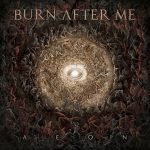 "NEW NOISE: BURN AFTER ME, ""AEON"""