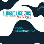 FUORISALONE 2017 EVENTI, ANTEPRIMA A NIGHT LIKE THIS FESTIVAL